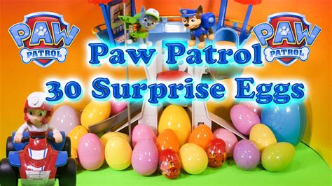 Paw Patrol Eggs Isi 4 opening 30 eggs and paw patrol toys