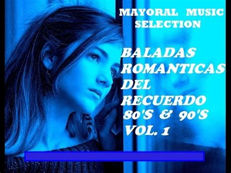 baladas romanticas de los 80s 90s mezcladas dj juank mix 80s 90s greatest hits songs canciones