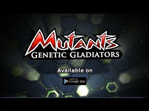 mutants genetic gladiators apk mutants genetic gladiators apk free for android