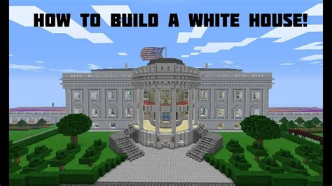 youtube white house how to build a white house in minecraft youtube