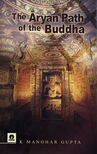 the buddha s ancient path books manohar k author profile news books and speaking inquiries