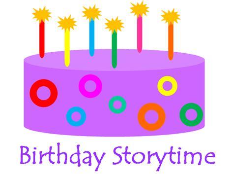 birthday themed storytime birthday storytime narrating tales of preschool storytime