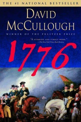 george washington biography mccullough 1776 by david mccullough reviews discussion bookclubs