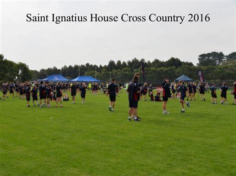 ignatius house saint ignatius house cross country 2016