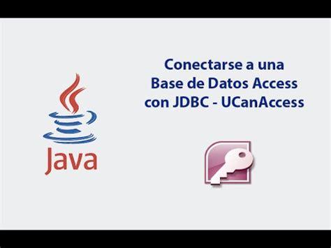 conectar base de datos de access accdb con excel java conectar con una base de datos access con jdbc