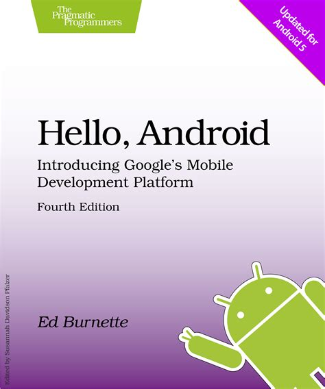 hello android hello android 4th edition introducing s mobile development platform by ed burnette