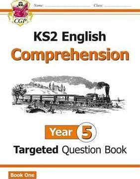 year 5 english targeted ks2 english targeted question book comprehension year 5 cgp books 9781782944508