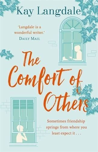 comfort herself summary book review the comfort of others by kay langdale novel