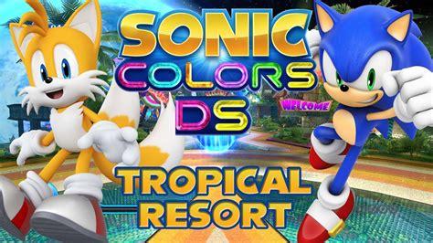 sonic colors ds sonic colors ds part 1 tropical resort