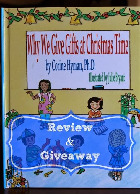 why we give gifts at christmas time review giveaway