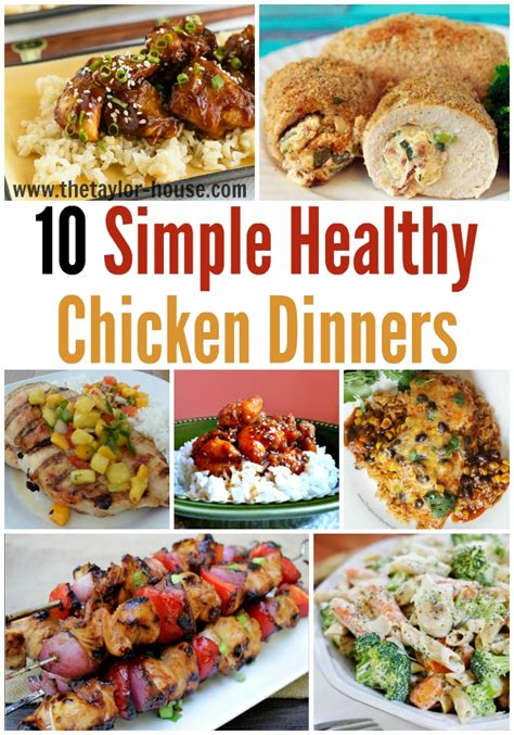 easy dinner recipes for 10 10 simply healthy chicken recipes to make for your family
