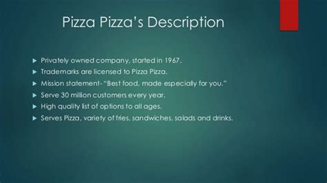 Pizza Description by Pizza Pizza Limited Ppt