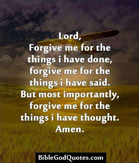 Forgive Me Lord For I Isinned by God Forgive Me Quotes Lord Forgive Me For The Things I