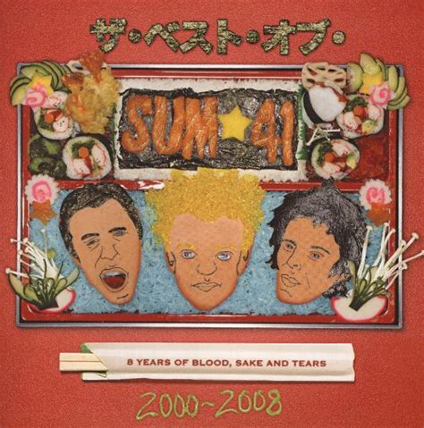 the best of sum 41 8 years of blood sake and tears sum