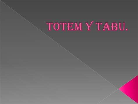 totem y tabu totem y tabu