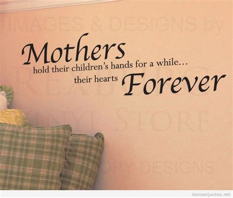 quotes about mothers mothers quote wall forever