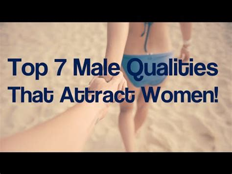 how to meet women l how to approach seduce women top 7 male qualities that attract women get any girl to