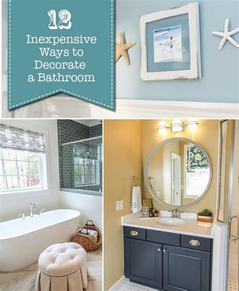12 inexpensive ways to decorate your bathroom pretty