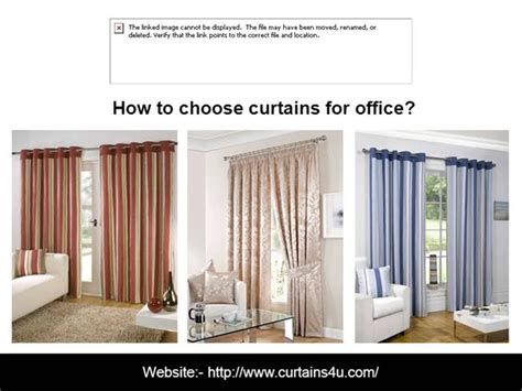 how to choose a curtain how to choose curtains for office authorstream