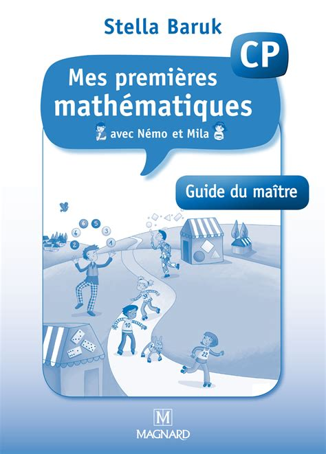 Cp Nemo mes premi 232 res math 233 matiques avec n 233 mo et mila cp guide