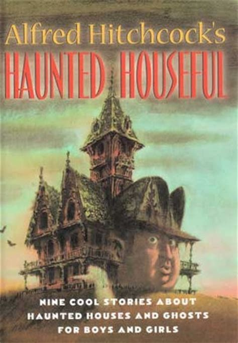 hitchcock books alfred hitchcock s haunted houseful by alfred hitchcock