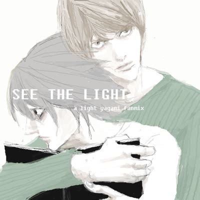 seeing the light when dying see the light death note fanmix by fifthbeta on deviantart
