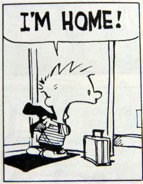 calvin and hobbes i m home calvin hobbs