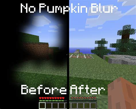 mod game blur no pumpkin blur minecraft skin mods