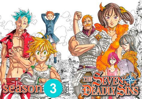 Anime 7 Deadly Sins Season 3 when the anime quot nanatsu no taizai the seven deadly sins