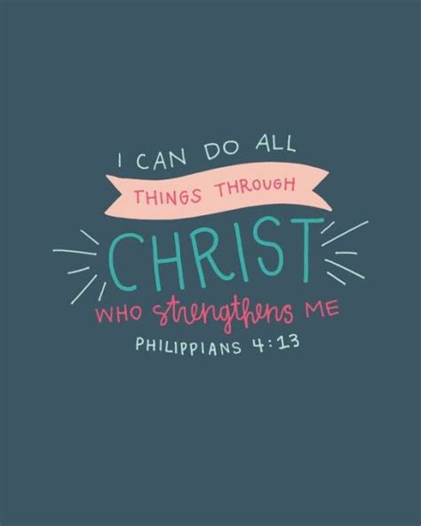 philippians 413 i can do all things through christ who philippians 4 13 tumblr