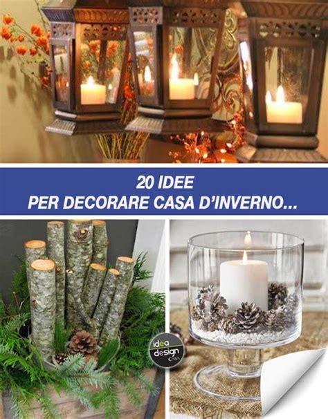 decorare casa fai da te decorazioni invernali fai da te molto carine per abbellire