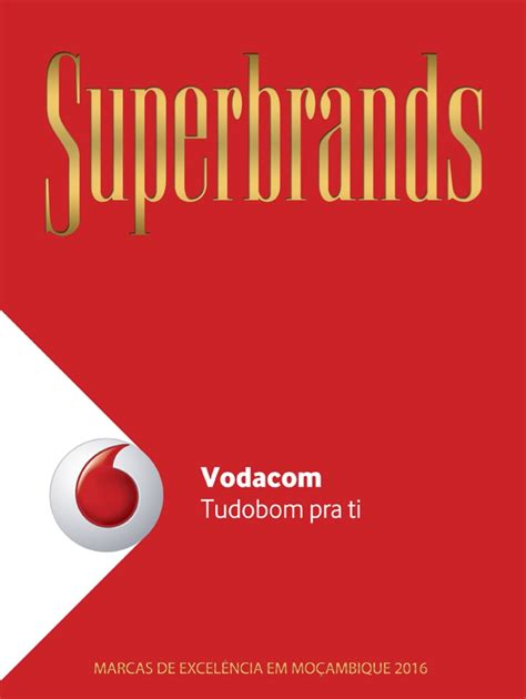vodacom reliable vodacom 2016 superbrands mo 231 ambique