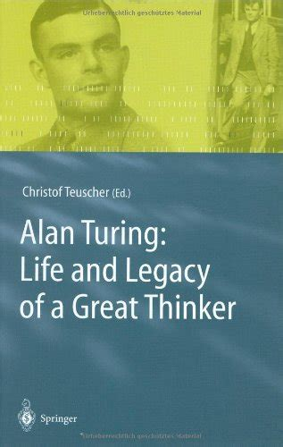turing biography ebook alan turing life and legacy of a great thinker avaxhome
