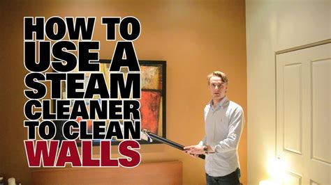 How To Clean Used by How To Use A Steam Cleaner To Clean Walls Dupray Steam