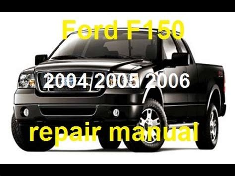 how to download repair manuals 2008 ford f150 spare parts catalogs ford f150 2004 2005 2006 service repair manual youtube