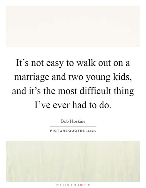 Underage Not As Easy As It Used To Be by Marriage Quotes Sayings Marriage Picture