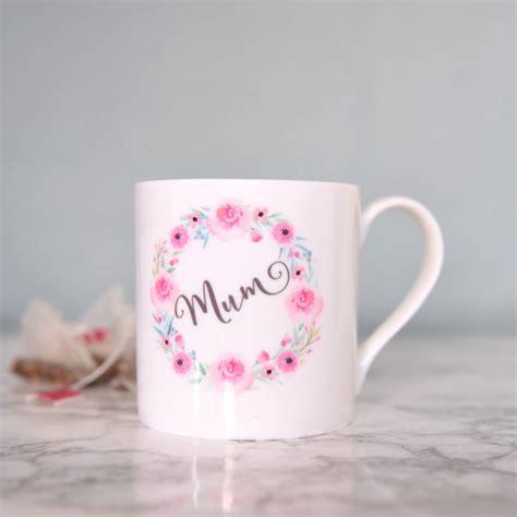 mug design for mothers mum mug mother s day floral bone china mug by the best of
