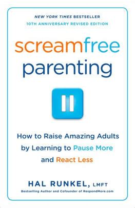 Screamfree Parenting screamfree parenting the revolutionary approach to