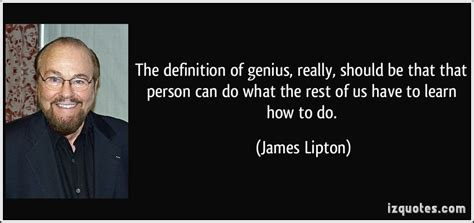 What Should I Do With The Rest Of My the definition of genius really should be that t by lipton like success