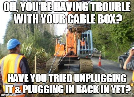 Cable Meme - cable problems imgflip