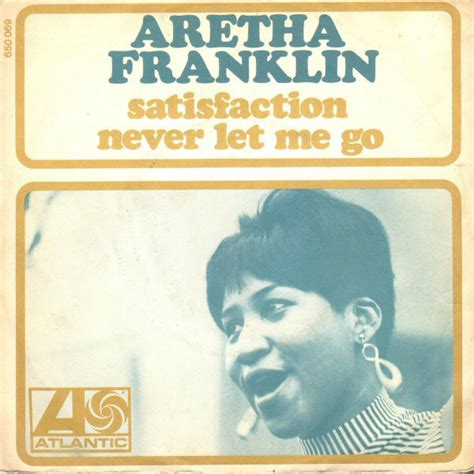 never let me go 0571224113 aretha franklin satisfaction never let me go vinyl at discogs