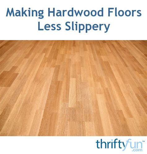 top 28 hardwood floors slippery laminate flooring on