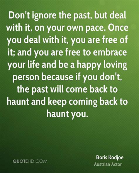 move past your past a process for freeing your books boris kodjoe quotes quotehd