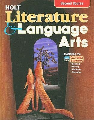 0030651026 holt literature and language arts california holt literature language arts second course