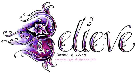 believe word tattoo designs quot believe quot design by a just finished