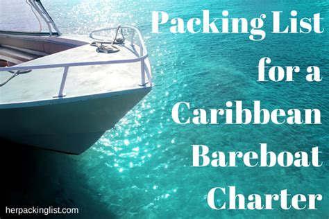 bvi catamaran packing list packing list for a caribbean bareboat charter that s