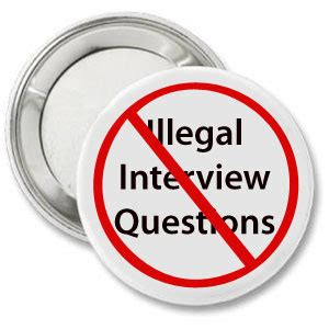 Illegal Application Questions Avoiding Illegal Questions In An
