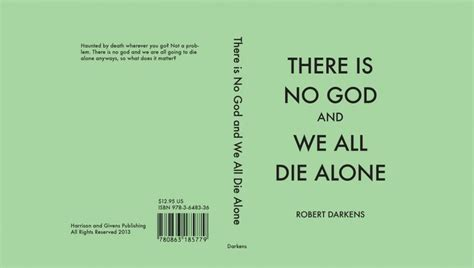 no one gets there alone books custom designed book number 1 there is no god and we all