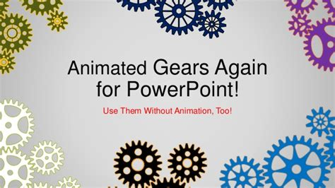 Animated Gears Again For Power Point Slideshare Animated Gears Powerpoint