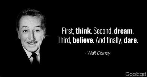 walt disney quote walt disney quotes think believe and goalcast